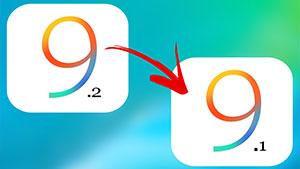 Downgrade iOS 9.2 to iOS 9.1