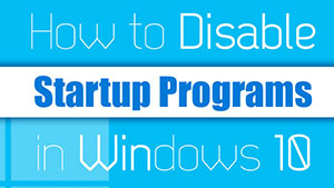 Windows 10 Startup Programs