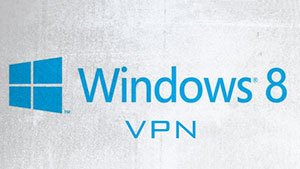 Windows 8 VPN Setup